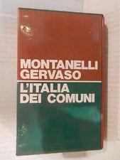 L ITALIA DEI COMUNI Il Medio Evo dal 1000 al 1250 Montanelli Gervaso Rizzoli di