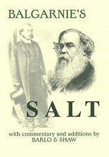 Balgarnie's Salt: With Commentary and Additions by Barlo and Shaw, Shaw, Dave, B