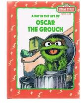 A Day in the Life of Oscar the Grouch: Sesame Stre