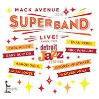 Mack Avenue Superband - Live From The Detroit Jazz Festival 2013 CD