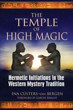 Very Good, The Temple of High Magic: Hermetic Initiations in the Western Mystery