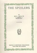Rex Beach . The Spoilers . 1914 HC . Alaska Adventure Gary Cooper John Wayne