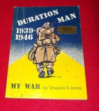 Duration Man, 1939-46: My War by Douglas V. Jones (Paperback, 1984)