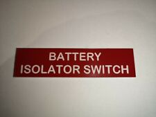 Boat Safety Label Plaque Sticker Battery Isolator Switch 75 x 19mm Red/White
