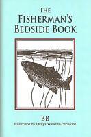 WATKINS-PITCHFORD DENYS BB BOOK THE FISHERMAN'S BEDSIDE BOOK hardback NEW