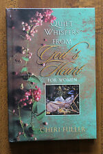 Quiet Whispers from God's Heart for Women by Cheri Fuller 1999 Hardcover