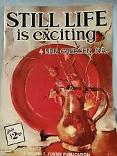 """Walter Foster Art Book """"Still Life Is Exciting"""" By Nan Greacen"""