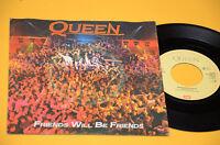 """QUEEN 7"""" 45 FRIENDS WILL BE FRIENDS ORIG 1974 EX+ TOP COLLECTORS"""