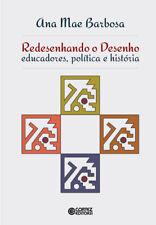 Redesenhando o desenho: educadores, política e história. ENVÍO URGENTE (ESPAÑA)