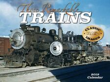 THOSE REMARKABLE TRAINS - 2019 WALL CALENDAR - BRAND NEW - CLASSIC 2178