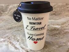Durable Porcelain Travel Mug. Travel, Love Coming Home. White, Black. New.