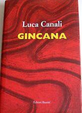 LUCA CANALI GINCANA EDITORI RIUNITI 2009