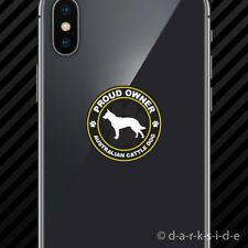 (2x) Proud Owner Australian Cattle Dog Cell Phone Sticker Mobile dog canine pet