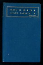 CARDUCCI GIOSUE' PROSE MDCCCLIX - MCMIII ZANICHELLI 1906 II° EDIZ.
