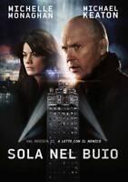 Sola Nel Buio DVD Nuovo Michael Keaton Michelle Monaghan RN