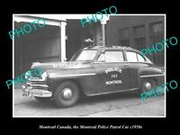 OLD LARGE HISTORIC PHOTO OF MONTREAL CANADA THE POLICE DEPARTMENT CAR c1950