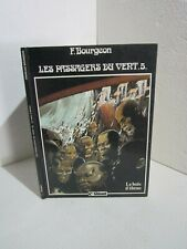 Les passagers du vent 5. Le bois d'ébène. F.BOURGEON Glénat. EO 1984 Z17F