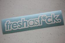FRESH AS F*CK V2 FCK Sticker Decal Vinyl JDM Euro Drift Lowered illest Fatlace