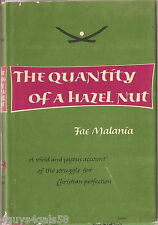 The Quantity of a Hazelnut by Fae Malania (1968, Hardback) 1ST EDITION Collectib