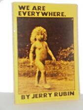 We Are Everywhere by Jerry Rubin stated 1st edition 1971 - Hippies - Yippie
