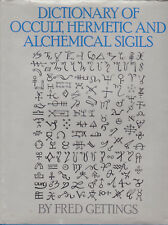 Dictionary of Occult, Hermetic and Alchemical Sigils. Fred Gettings. Routledge