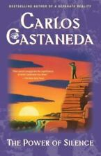 The Power of Silence by Carlos Castaneda (1991, Trade Paperback)