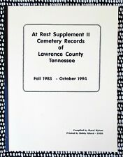 CEMETERY RECORDS of LAWRENCE COUNTY, TENNESSEE, Fall 1983 - Oct. 1994 with Index