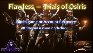 D2 - Flawless - Trials of Osiris - Join in-game or Recovery