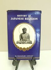 History of Japanese Religion by Anesaki, Masaharu Third Printing 1966