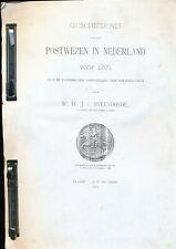 LIT., COPY GESCHIEDENIS VAN HET POSTWEZEN IN NEDERLAND VOOR 1795,UITG.1902 ZE052