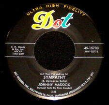"JOHNNY MADDOX ""SYMPATHY/Don't Get Around Much..."" DOT 45-15730 (1958) 45rpm SNGL"