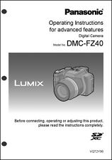 Panasonic Lumix DMC-FZ40 Advanced  Camera User Guide Instruction Manual