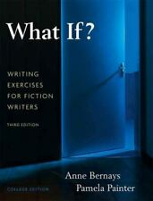What If? Writing Exercises for Fiction Writers