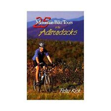 25 Mountain Bike Tours in the Adirondacks (25 Bicycle Tours Guide.)