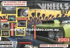 WHEELS DAY 2003 DVD UK & EURO RAT ROD HOT ROD CUSTOMS