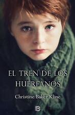 El tren de los huerfanos (Spanish Edition)