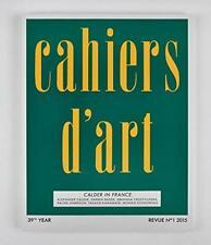 Cahiers dArt N1, 2015: Calder in France (Cahiers dArt Revues). Rower, Dam.#