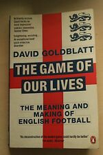 The Game of Our Lives: The Meaning and Making of English Foo..., David Goldblatt