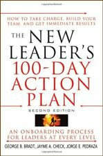 The New Leader's 100-day Action Plan: How to Take Charge, Build Your Team, an.