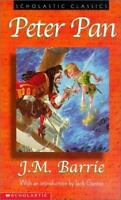 Peter Pan (Scholastic Classics) by Barrie, J. M.