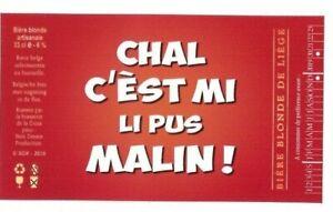 Anonyme. Chal c'est mi li plus malin !. Etiquette de bière belge. Fond rouge