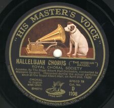 Royal choral society:Hallelujah / Behind the lamb  -  Handel Messiah  HMV 78 rpm