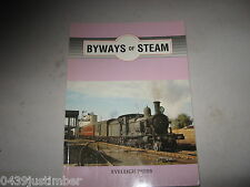 New South Wales Railways - Byways Of Steam Number 1 Eveleigh Press V/G Cond.