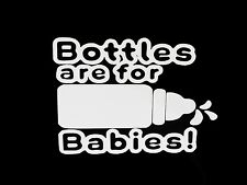 BOTTLES ARE FOR BABIES NOS NITROUS TURBO WINDOW STICKER FUNNY VINYL DECAL #038
