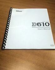 NIKON DIGITAL SLR D610 CAMERA PRINTED INSTRUCTION MANUAL USER GUIDE 372 PAGES A5