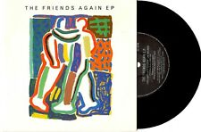 "FRIENDS AGAIN - THE FRIENDS AGAIN EP - EP 7"" 33 VINYL RECORD PIC SLV 1984"