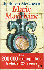Livre Marie Madeleine le livre de l'élue Kathleen Mc Gowan  book