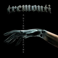"Tremonti : A Dying Machine VINYL 12"" Album (Gatefold Cover) 2 discs (2018)"