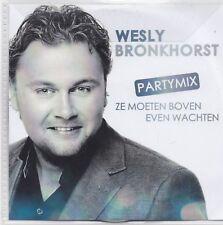 Wesley Bronkhorst-Ze Moeten Boven Even Wachten Promo cd single