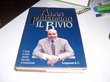 LIBRO IL BIVIO ALAN FRIEDMAN LONGANESI & C 1996